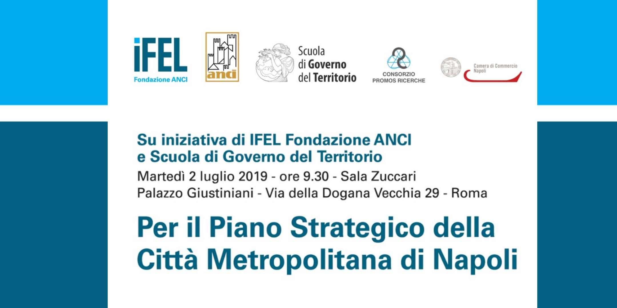 """Convegno """"Per il Piano Strategico della Città Metropolitana di Napoli"""""""
